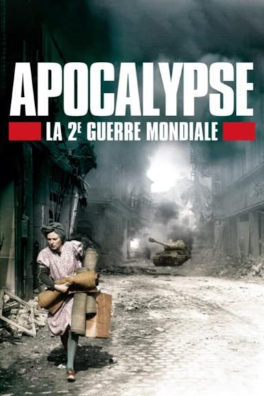 Poster Apocalypse - La Seconda Guerra Mondiale