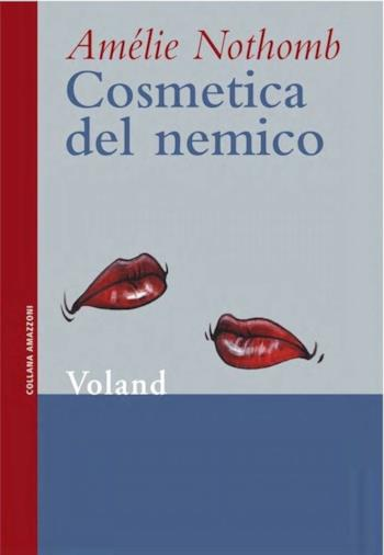 Il romanzo di Amélie Nothomb