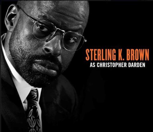 Sterling K.Brown sarà Chrisopher Darden