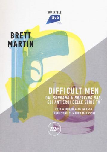 Gli antieroi delle serie per Brett Martin