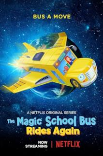 Poster The Magic School Bus Rides Again: Kids in Space