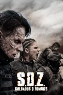 Poster S.O.Z: Soldados o Zombies