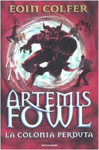 La colonia perduta. Artemis Fowl