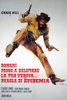 Poster Domani passo a salutare la tua vedova... parola di Epidemia