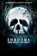 Poster Shrooms - Trip senza ritorno