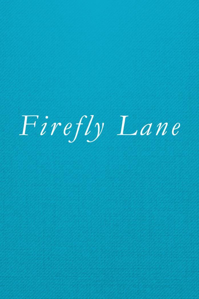 La locandina di Firefly Lane