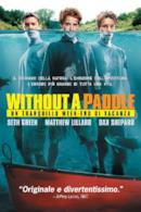Poster Without a Paddle - Un tranquillo week-end di vacanza