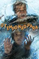 Poster O Tempo Não Para