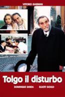 Poster Tolgo il disturbo