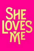 Poster She Loves Me