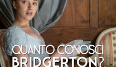Quanto conosci Bridgerton?
