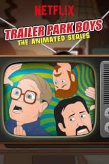 Poster Trailer Park Boys: The Animated Series