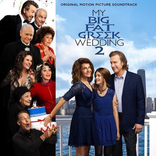 La copertina della colonna sonora de Il mio grosso grasso matrimonio greco 2