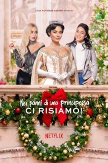 Poster Nei panni di una principessa: Ci risiamo!