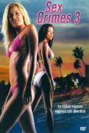 Poster Sex crimes 3 - Le cattive ragazze vogliono solo divertirsi