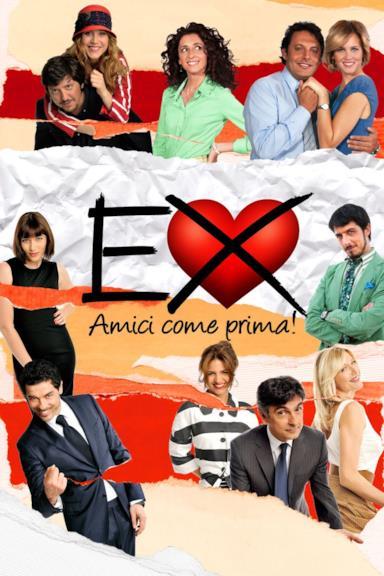 Poster Ex - Amici come prima!