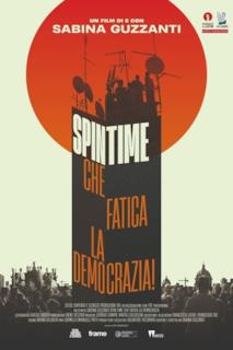 Poster Spin Time, che fatica la democrazia!