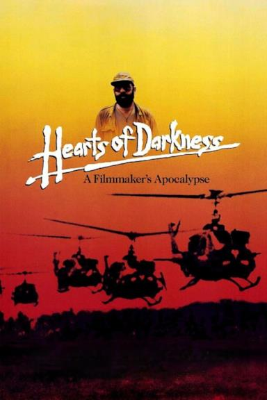 Poster Hearts of Darkness: A Filmmaker's Apocalypse