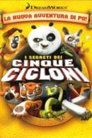 Poster Kung Fu Panda - I segreti dei cinque cicloni