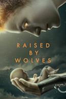 Poster Raised by Wolves – Una nuova umanità
