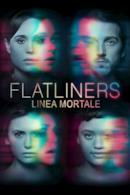 Poster Flatliners - Linea mortale