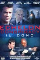 Poster Echelon Conspiracy - Il dono