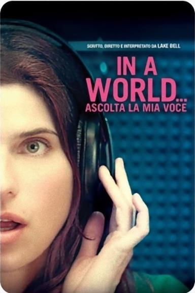Poster In a World... - Ascolta la mia voce