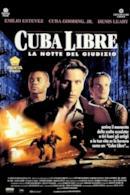 Poster Cuba Libre - La notte del giudizio