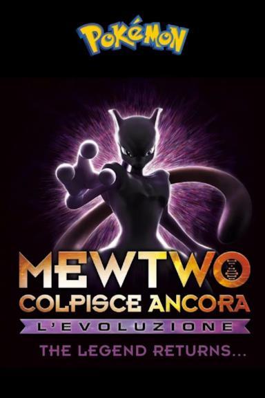 Poster Pokémon: Mewtwo Colpisce Ancora - L'Evoluzione