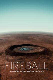 Poster Fireball: Visitors From Darker Worlds