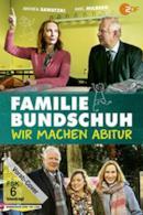 Poster Familie Bundschuh - Wir machen Abitur