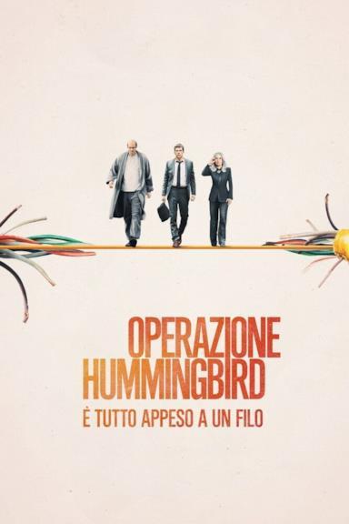 Poster Operazione Hummingbird - È tutto appeso a un filo