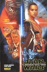 Il risveglio della forza. Star Wars