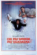 Poster Chi più spende... più guadagna