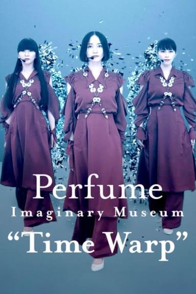 "Poster Perfume Imaginary Museum ""Time Warp"""