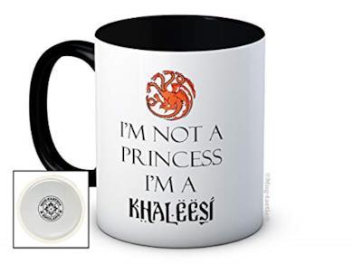 I'm Not A Princess I'm a Khaleesi Tazza