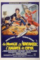 Poster La moglie in vacanza... l'amante in città