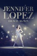 Poster Jennifer Lopez: Dance Again