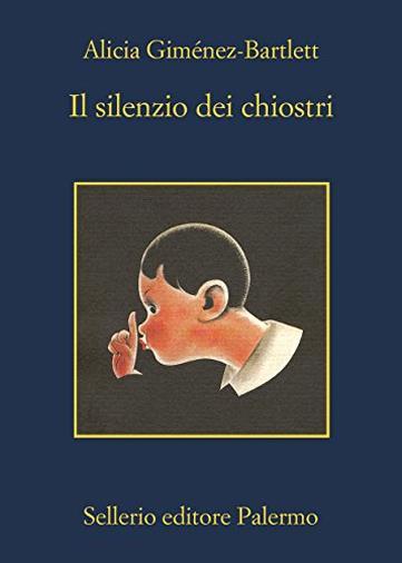 Il silenzio dei chiostri (Le indagini di Petra Delicado Vol. 9)