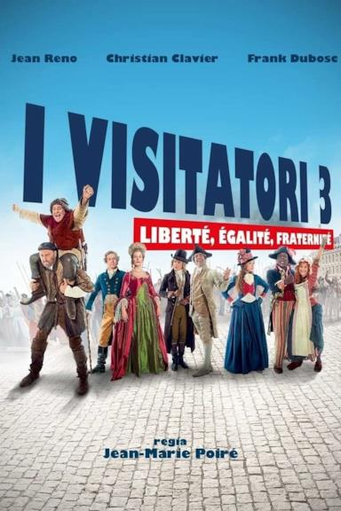 Poster I visitatori 3 - Liberté, Egalité, Fraternité