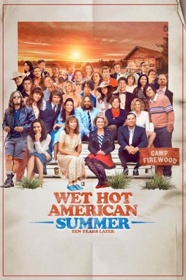 Poster Wet Hot American Summer: Ten Years Later