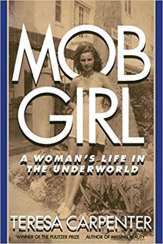 Copertina del libro Mob Girl: A Woman's Life in the Underworld