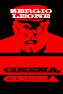 Poster Sergio Leone: cinema, cinema