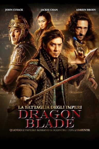 Poster La battaglia degli imperi - Dragon Blade