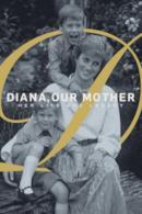 Poster Diana, nostra Madre: La sua Vita e la sua Eredità