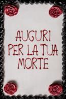 Poster Auguri per la tua morte