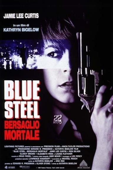 Poster Blue Steel - Bersaglio mortale