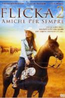 Poster Flicka 2 - Amiche per sempre