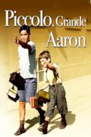 Poster Piccolo, grande Aaron