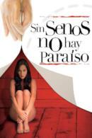 Poster Sin Senos no hay Paraíso